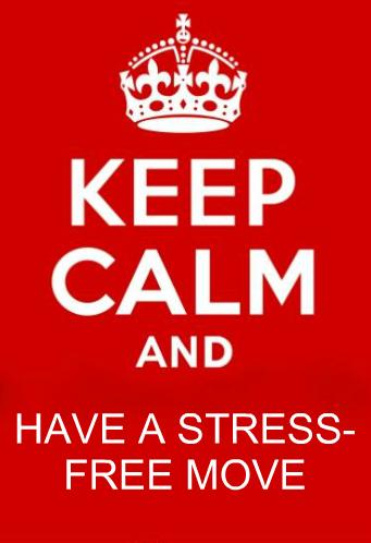 keep calm and have a stress-free move